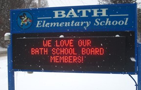 Elementary School Sign - We love our Bath School Board members!
